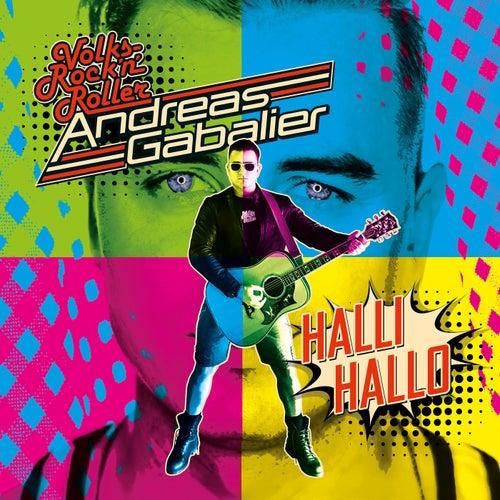 Hallihallo von Andreas Gabalier