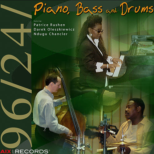 Piano, Bass and Drums de Patrice Rushen