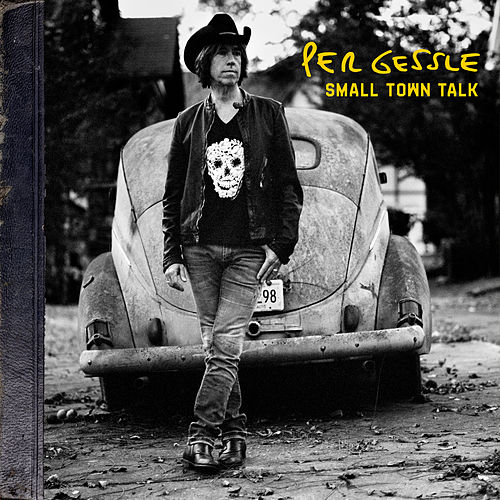 Small Town Talk by Per Gessle