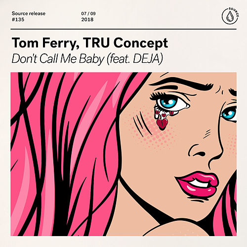 Don't Call Me Baby (feat. Dee Ajayi) von Tom Ferry