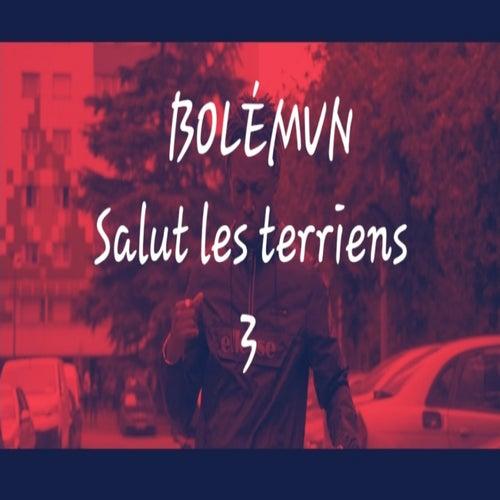 Salut les terriens 3 de Bolémvn