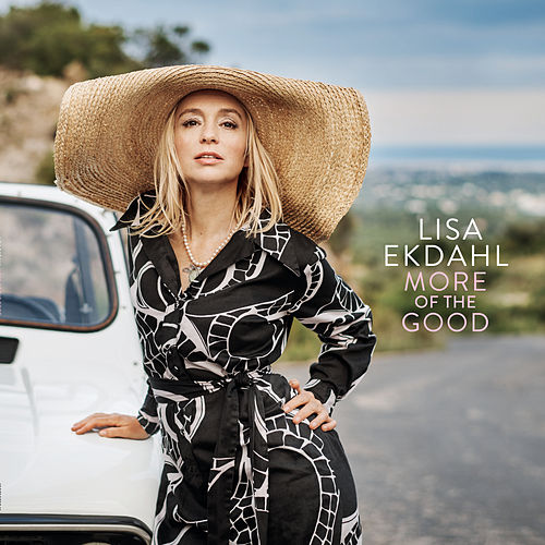 More of the Good by Lisa Ekdahl