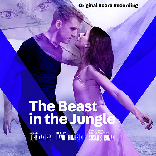 The Beast in the Jungle (Original Score Recording) von John Kander