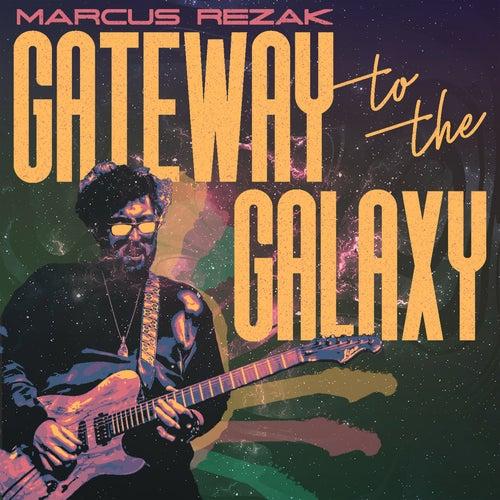 Gateway to the Galaxy by Marcus Rezak