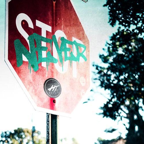 Never Stop de Hnst-T