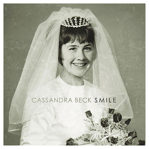 Smile (Bossa Nova Mix) by Cassandra Beck
