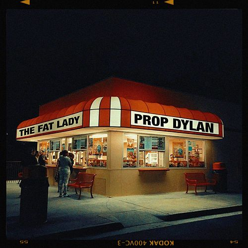 The Fat Lady by Prop Dylan