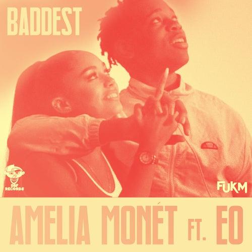 Baddest (Blinkie Remix) von Amelia Monét