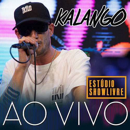 Kalango no Estúdio Showlivre (Ao Vivo) by Kalango