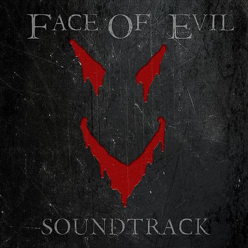 Face of Evil (Original Motion Picture Soundtrack) by Various Artists