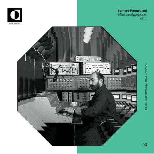 Mémoire Magnetique, Vol. 1 (1966 – 1990) de Bernard Parmegiani