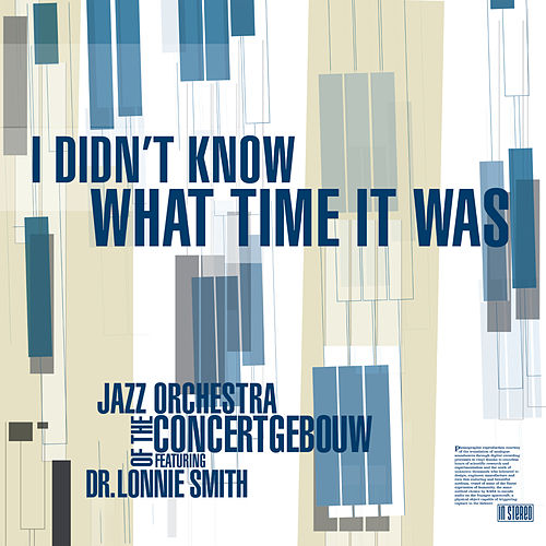 I Didn't Know What Time It Was de Jazz Orchestra of the Concertgebouw