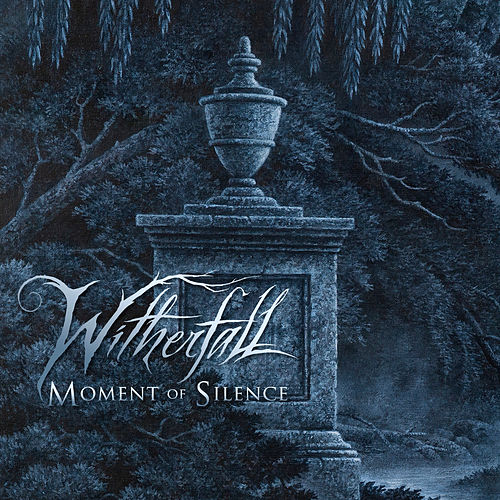 Moment of Silence de Witherfall