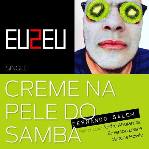 Creme Na Pele do Samba (Ao Vivo) de Fernando Salem