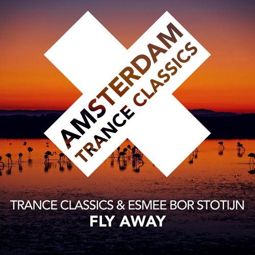 Fly Away von Trance Classics