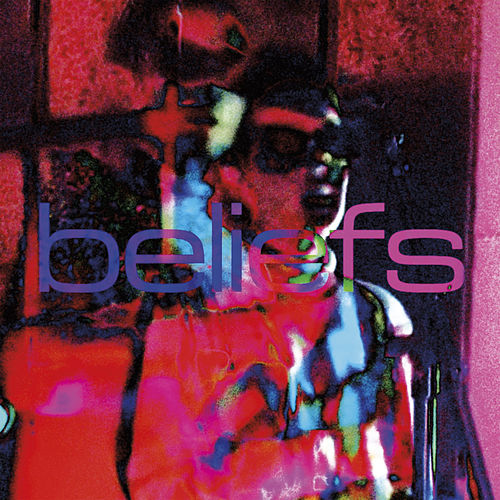 Beliefs de The Sneaks