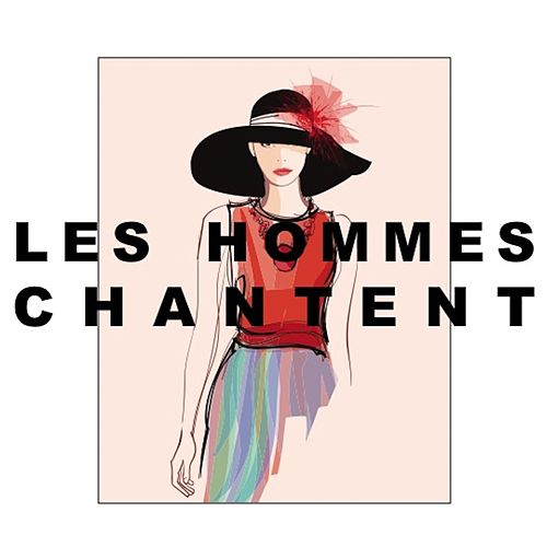 Les Hommes Chantent de Various Artists