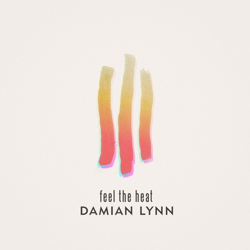 Feel The Heat von Damian Lynn
