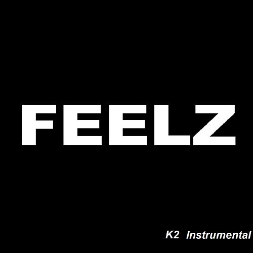 K2 Instrumental by Feelz