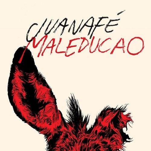 Maleducao by Juana Fe