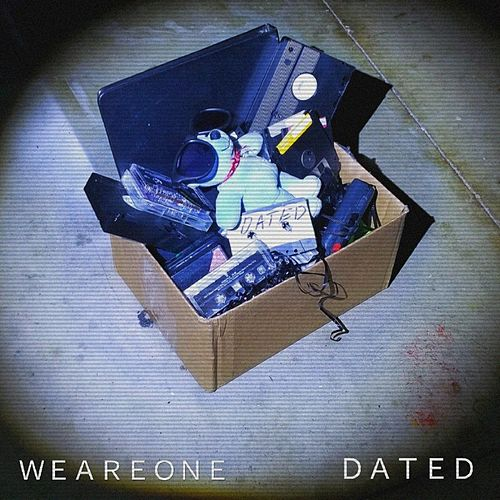 Dated by We Are One
