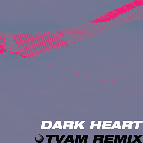 Dark Heart (TVAM Remix) de Tunng