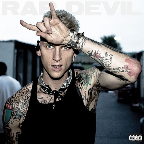 Rap Devil by MGK (Machine Gun Kelly)