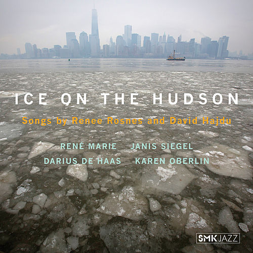 Ice on the Hudson by Janis Siegel