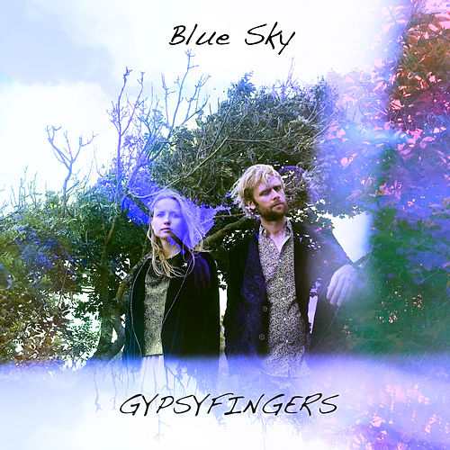Blue Sky (Radio Edit) von GypsyFingers