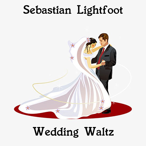 Wedding Waltz by Sebastian Lightfoot