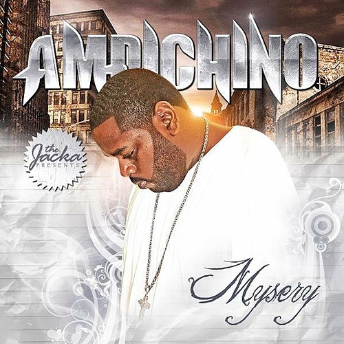 The Jacka Presents: Mysery by Ampichino