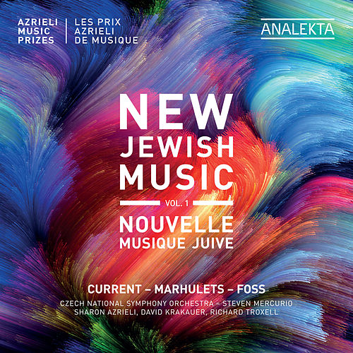 New Jewish Music, Vol. 1 - Azrieli Music Prizes von Various Artists