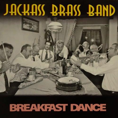 Breakfast Dance von The Jackass Brass Band