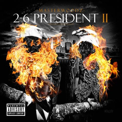 2-6 President || by Masterwoodz