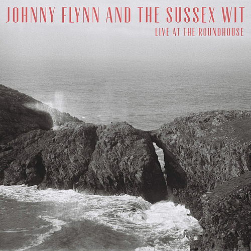 Live at the Roundhouse by Johnny Flynn