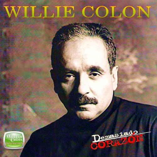 Demasiado Corazon de Willie Colon
