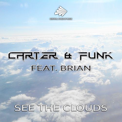 See the Clouds by Carter & Funk