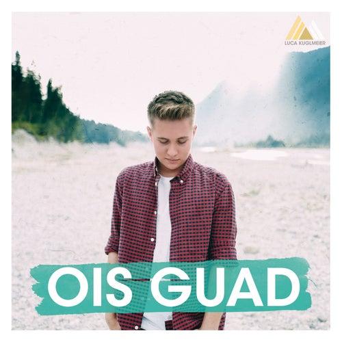 Ois Guad by Luca Kuglmeier