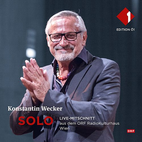 Solo (Live-Mitschnitt aus dem ORF RadioKulturhaus) von Konstantin Wecker