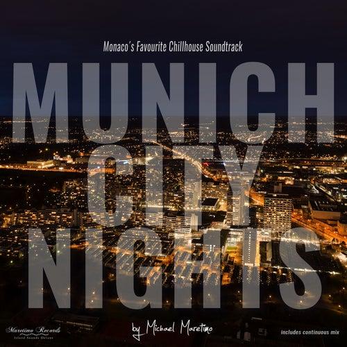 Munich City Nights Vol. 1 - Monaco's Favourite Chillhouse Soundtrack by Various Artists
