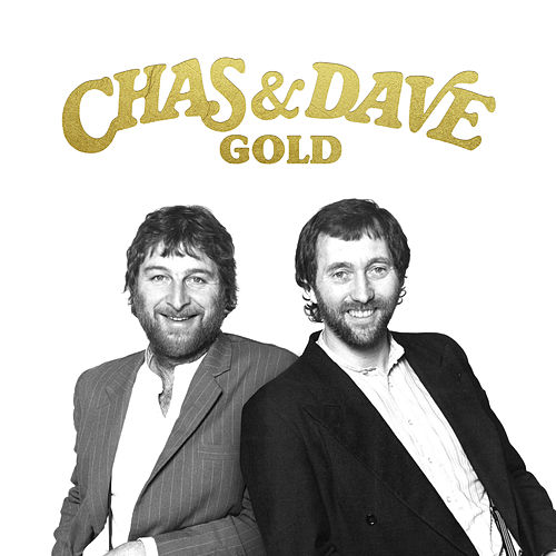The Gold Collection by Chas & Dave