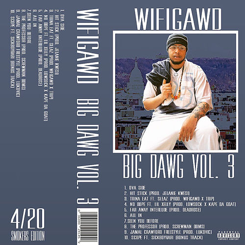 Big Dawg (Volume 3) by Wifigawd