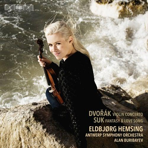 Dvořák & Suk: Works for Violin & Orchestra by Eldbjørg Hemsing