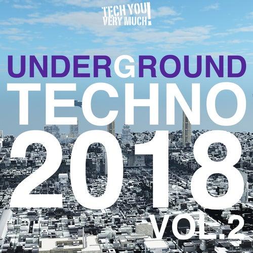 Underground Techno 2018, Vol. 2 von Various Artists