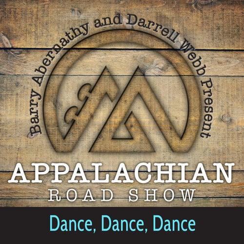 Dance, Dance, Dance von Appalachian Road Show