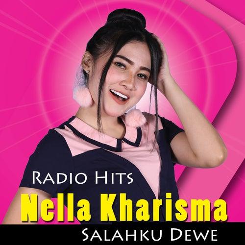 Radio Hits Nella Kharisma Salahku Dewe by Nella Kharisma
