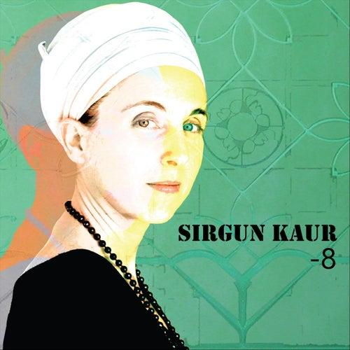 -8 by Sirgun Kaur