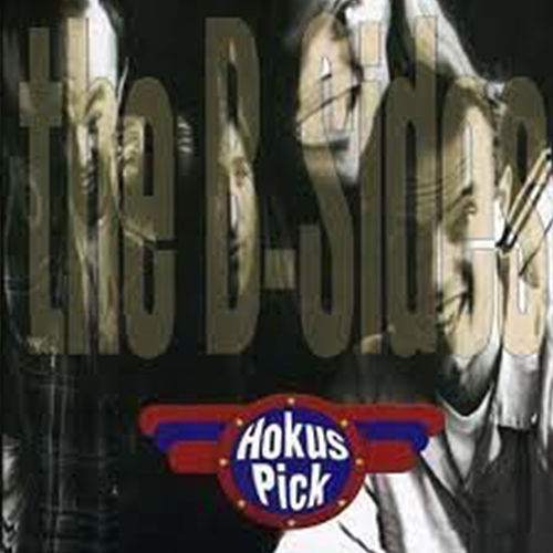 The B-sides by Hokus Pick