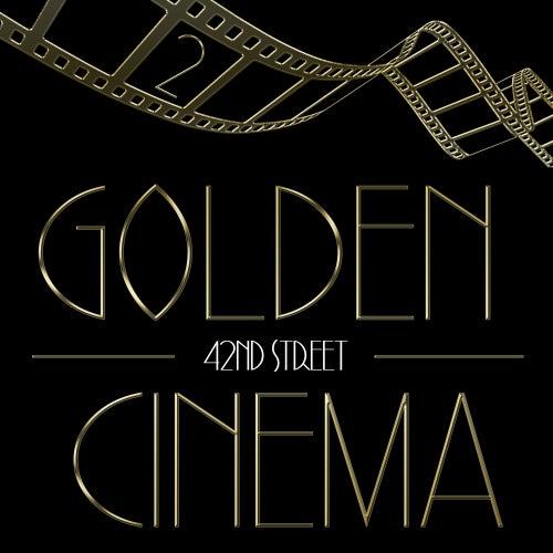 Golden Cinema - 42nd Street, Vol. 2 by Various Artists