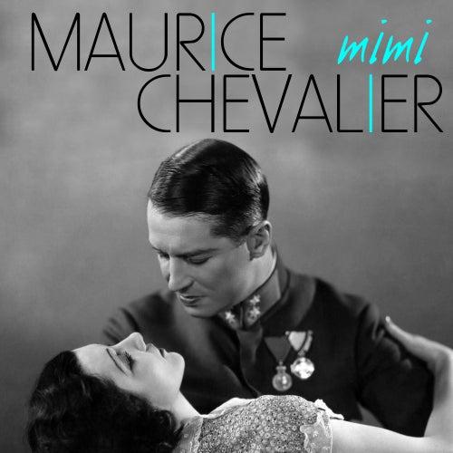 Mimi von Maurice Chevalier